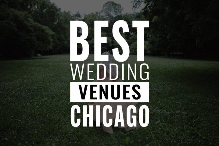 best wedding venues chicago