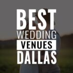best wedding venues dallas