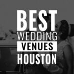 best wedding venues houston