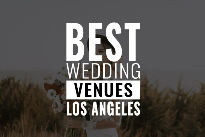 best wedding venues los angeles
