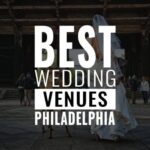 best wedding venues philadelphia