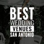 best wedding venues san antonio