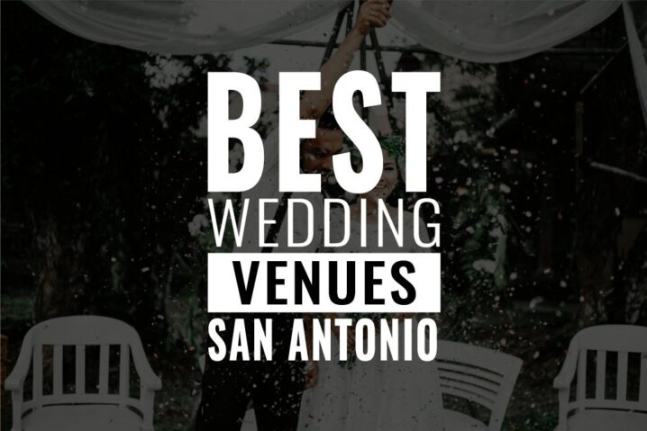 best wedding venues san antonio