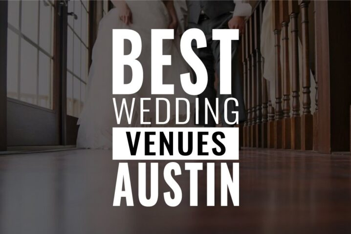 best wedding venues austin