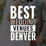 best wedding venues denver