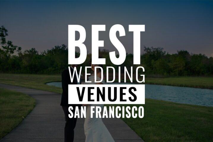 best wedding venues san franciso