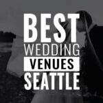 best wedding venues seattle